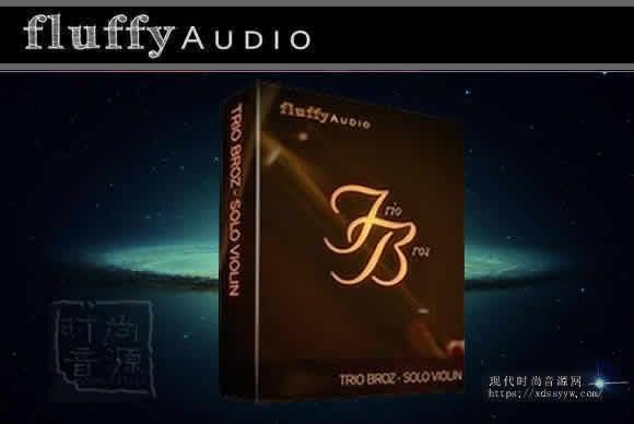 Fluffy Audio Trio Broz Solo Violin v2.0 KONTAKT 独奏小提琴